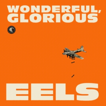 la pochette de Wonderful Glorious d'Eels